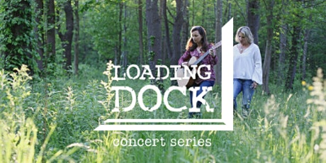 Loading Dock Concert Series: River Sister (early show) SOLD OUT tickets