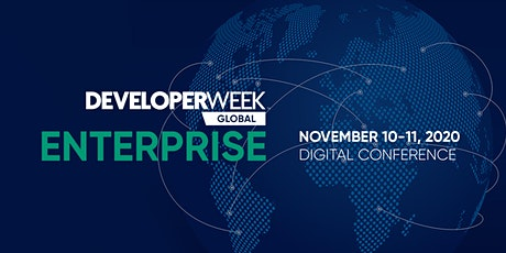 DeveloperWeek Global: Enterprise 2020