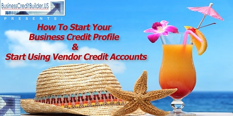 How To Start Your Business Credit Profile & Start Using Vendor Credit Acct. tickets