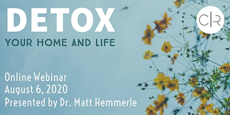 Detox Your Home and Life tickets