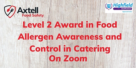 Level 2 Award in Food Allergen Awareness and Control in Catering tickets