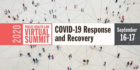 Public Health Law Summit: COVID-19 Response and Recovery tickets
