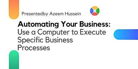 Automating Your Business tickets