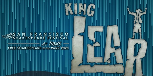 "Free Shakespeare at Home: ""King Lear"""
