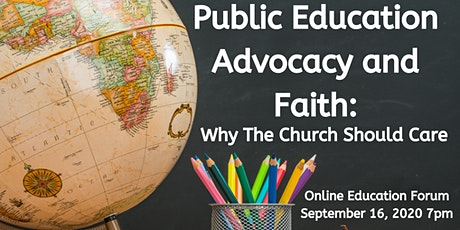 Public Education Advocacy and Faith: Why The Church Should Care tickets