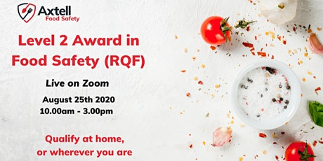 Level 2 Award in Food Safety (RQF) on Zoom tickets