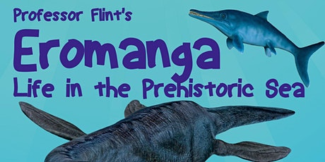 Eromanga - Life In The Prehistoric Sea tickets
