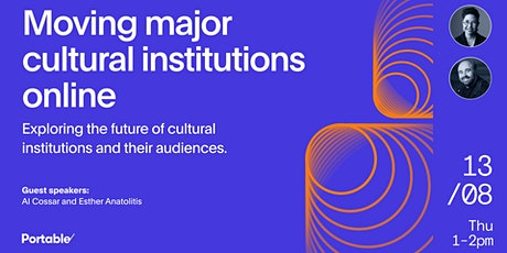 Moving Major Cultural Institutions Online tickets