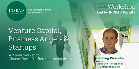 INSEAD Workshop: Venture Capital, Business Angels, and Starts Ups bilhetes