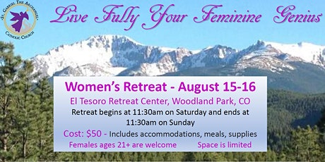 Live Fully Your Feminine Genius -Women's Retreat -  Aug. 15-16, 2020 tickets