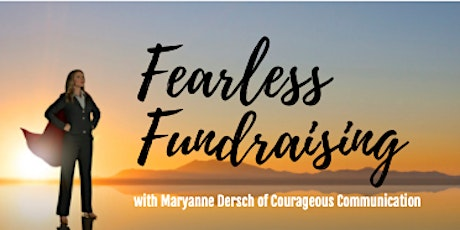 Fearless Fundraising LIVE - FULLY FUNDED BOOTCAMP EDITION tickets
