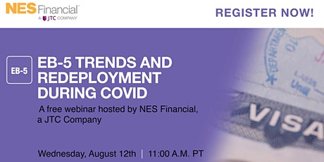 EB-5 Trends and Redeployment during COVID tickets