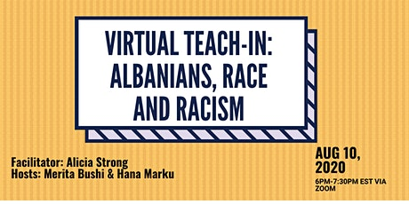Albanians, Racism and Race: Virtual Teach-In tickets