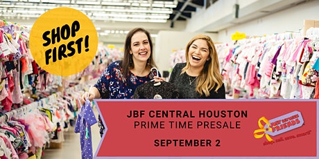 JBF Central Houston-Fall Prime Time Shopping tickets