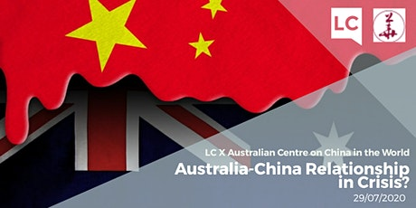 ANU Bush Week Special: Australia-China Relationship in Crisis? tickets