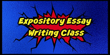 Expository Essay Writing Class tickets