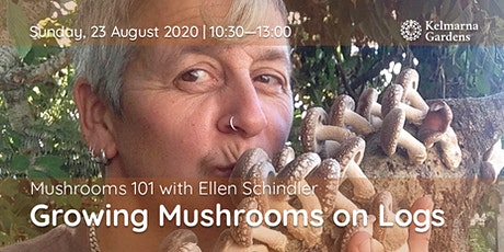 Mushrooms 101 - Growing Mushrooms on Logs tickets