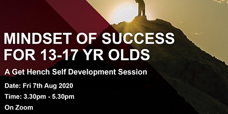 Mindset of Success for 13-17 Yr Olds - Fri 7th Aug tickets