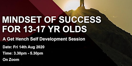 Mindset of Success for 13-17 Yr Olds - Fri 14th Aug tickets