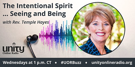 Intentional Spirit Radio Show Rev. Dr. Temple Hayes on Unity Online Radio tickets