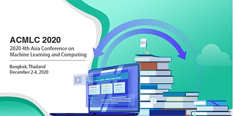 2020 4th Asia Conference on Machine Learning and Computing (ACMLC 2020)
