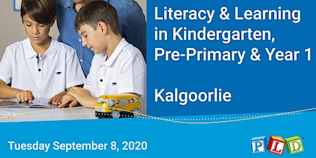 Literacy in Learning in Kindy, Pre-Primary and Year 1 (Kalgoorlie) tickets