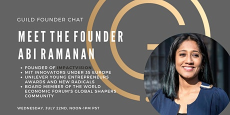 GUILD Chat - Meet The Founder - Abi Ramanan tickets