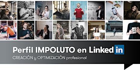 Tu Perfil IMPOLUTO en LinkedIn - CREACIÓN y OPTIMIZACIÓN Profesional boletos