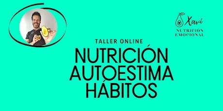 NUTRICIÓN, AUTOESTIMA Y HÁBITOS entradas