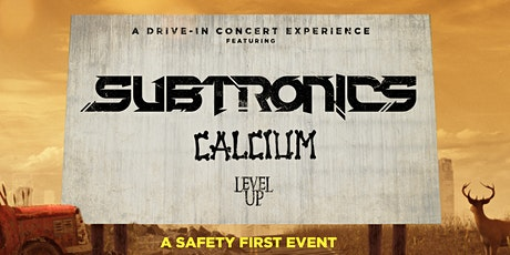 Subtronics w/ Calcium & Level Up @ The Alameda County Fairgrounds Drive-In tickets