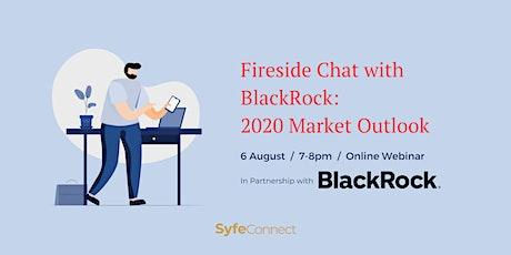 2020 Market Outlook: Fireside Chat with BlackRock tickets