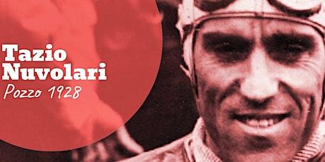 Diego Alverà racconta Tazio Nuvolari. POZZO 1928 biglietti