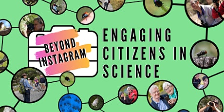 Beyond Instagram - Engaging Citizens in Science tickets