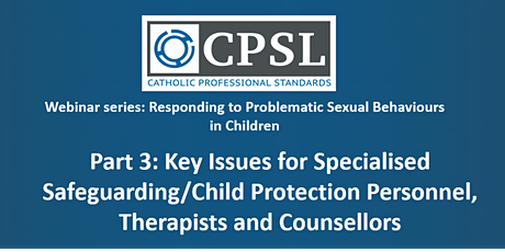 Part 3: Key Issues for Safeguarding Personnel & Counsellors (webinar) tickets