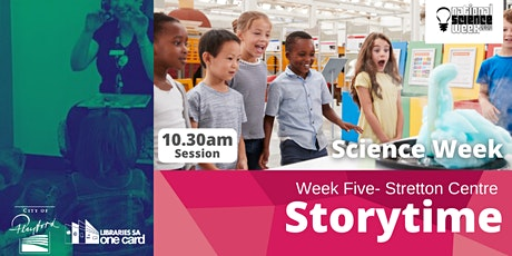 Storytime: Week Five- 10.30am tickets