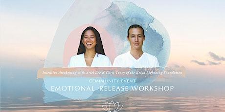 Community Event - Emotional Release Workshop By Kriya Lightning Foundation tickets