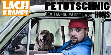 ERSATZTERMIN: Petutschnig Hons // Der Teufel fährt Lada // St. Michael Tickets