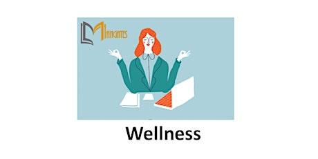 Wellness 1 Day Virtual Live Training in Boston, MA tickets