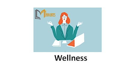 Wellness 1 Day Virtual Live Training in Portland, OR tickets