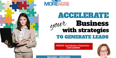 Accelerate your Business with strategies to generate Leads. tickets