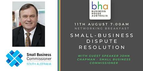 August Networking Event - Small Business Dispute Resolution tickets