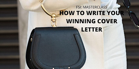 Fashion Masterclass: Create your Winning Cover Letter tickets