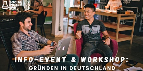 Info-Event & Workshop: Gründen in Deutschland Tickets