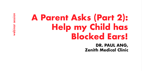 [FREE WEBINAR] Consult a GP for Blocked Ears! tickets