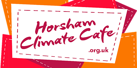 Horsham Climate Cafe -  Should We Stop Flying? tickets