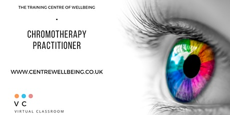 Chromotherapy (Colour)  Practitioner Training - Virtual Classroom tickets