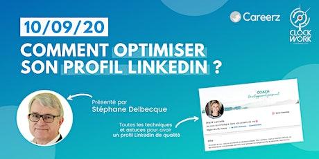 Optimisez votre profil LinkedIn #Atelier avec Stéphane Delbecque et Careerz billets