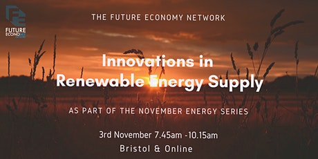 Innovations in Renewable Energy Supply (Energy Series Part 1) tickets