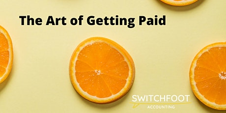 The Art of Getting Paid Webinar tickets