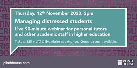 Managing distressed students - for personal tutors and academic staff tickets